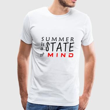 First day of summer is a state of mind 4 - Men's Premium T-Shirt