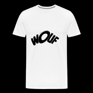 Wouf! Wuff! Dog Barking Bark Bay Woof bow-wow gift - Men's Premium T-Shirt