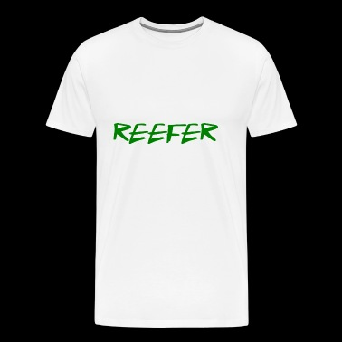 reefer - Men's Premium T-Shirt