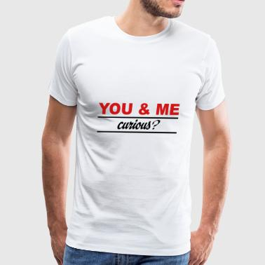 2541614 114988759 you and me - Men's Premium T-Shirt