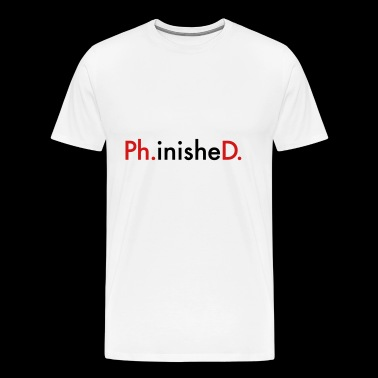phd - Men's Premium T-Shirt