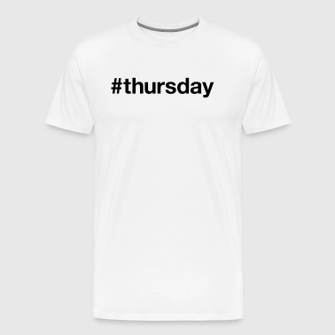 THURSDAY - Men's Premium T-Shirt