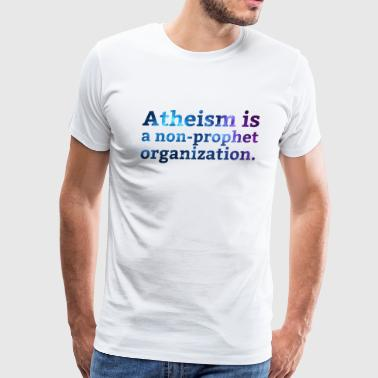 Atheism is a... - Men's Premium T-Shirt