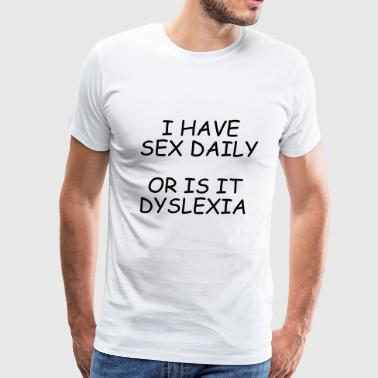 Dyslexia T-Shirt Present Gift Birthday Funny Idea - Men's Premium T-Shirt
