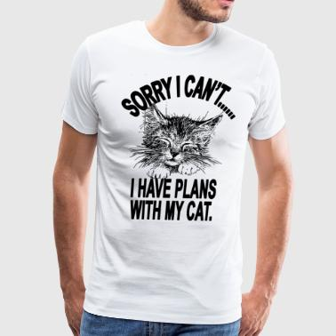 Sorry I cant I Have Plans With My Cat - Men's Premium T-Shirt