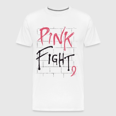 Breast Cancer Awareness Pink Fight Breast Cancer R - Men's Premium T-Shirt
