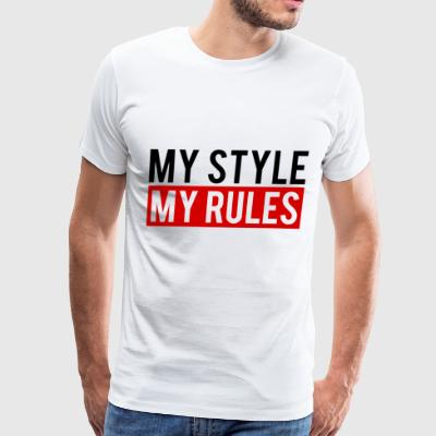 my style my rules black Red - Men's Premium T-Shirt