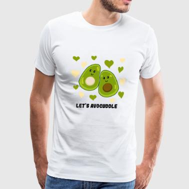 Let's Avocuddle / Gift Idea - Men's Premium T-Shirt