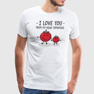 Child > I Love You From My Head Tomatoes > Funny - Men's Premium T-Shirt