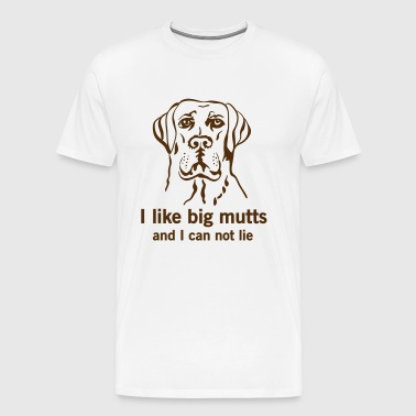 I like big mutts and I can not lie - Men's Premium T-Shirt