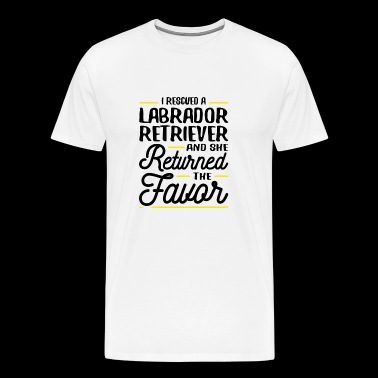 Rescued Labrador Retriever She Returned the Favor - Men's Premium T-Shirt