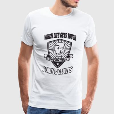 Boxing - When life gets tough put on your boxing - Men's Premium T-Shirt
