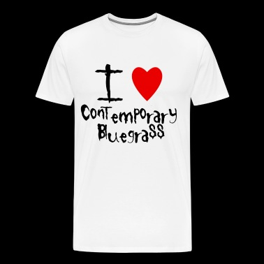 I love Contemporary Bluegrass - Men's Premium T-Shirt