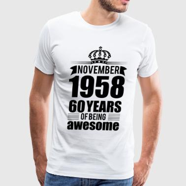 November 1958 60 years of being awesome - Men's Premium T-Shirt