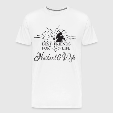 Best Friends For Life Husband and wife - Men's Premium T-Shirt