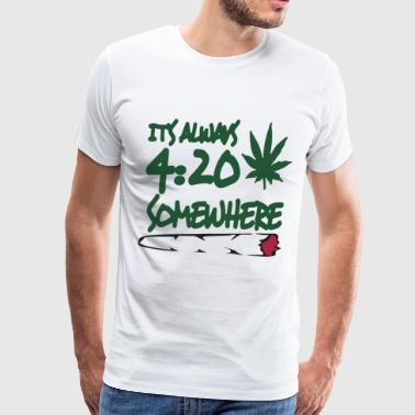 Men s Funny It s Always 4 20 Somewhere Marijuana P - Men's Premium T-Shirt
