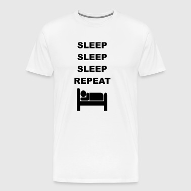 Sleep repeat bed late riser morning person - Men's Premium T-Shirt