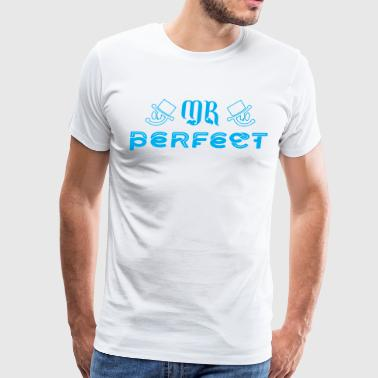 Mr Perfect - Men's Premium T-Shirt