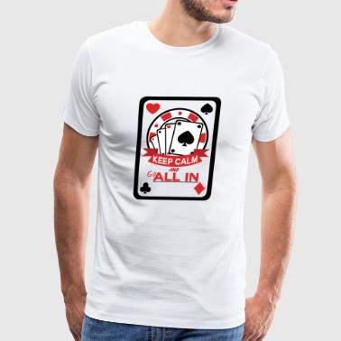 Poker All in es ist dein Pot - Men's Premium T-Shirt