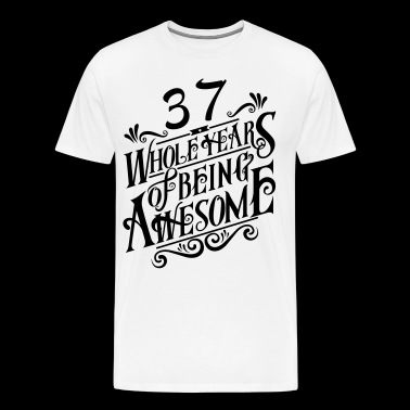 37 Whole Years of Being Awesome - Men's Premium T-Shirt