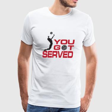 Volleyball - You got served - Men's Premium T-Shirt