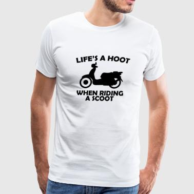 Riding - life's a hoot when riding a scoot - Men's Premium T-Shirt