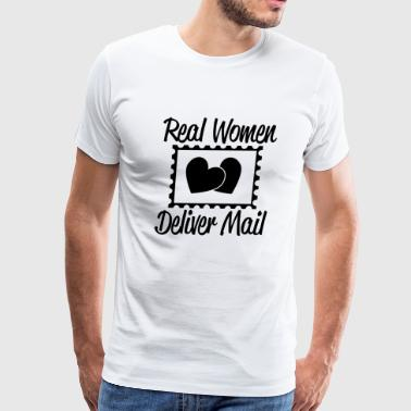 MAIL - REAL WOMEN DELIVER MAIL - Men's Premium T-Shirt