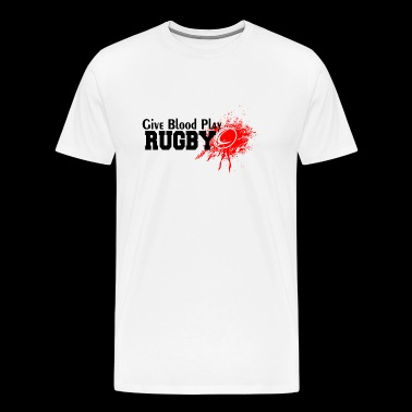Rugby - Give Blood Play Rugby - Men's Premium T-Shirt