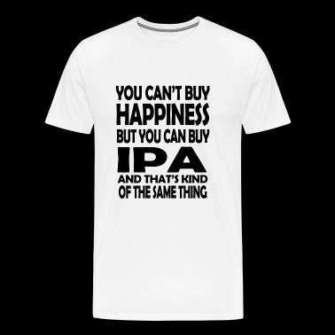 IPA - you can't buy happiness but you can buy IP - Men's Premium T-Shirt