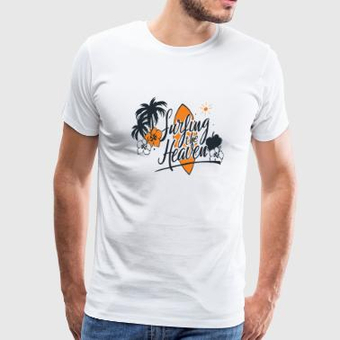 Surfing - Surfing The Heaven - Men's Premium T-Shirt