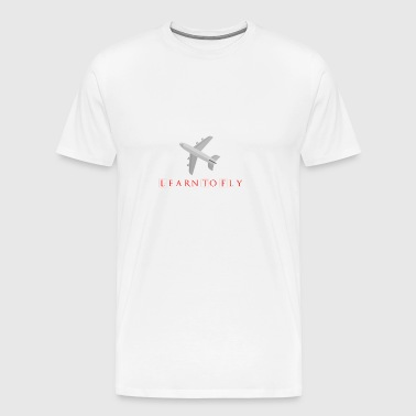 Learn To Fly - Men's Premium T-Shirt