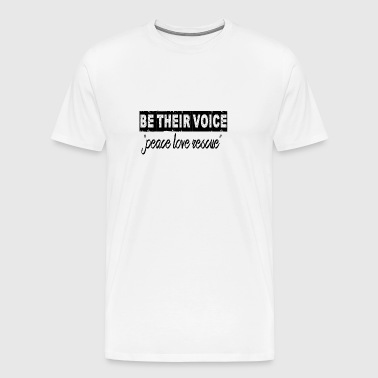 BE THEIR VOICE  - Men's Premium T-Shirt