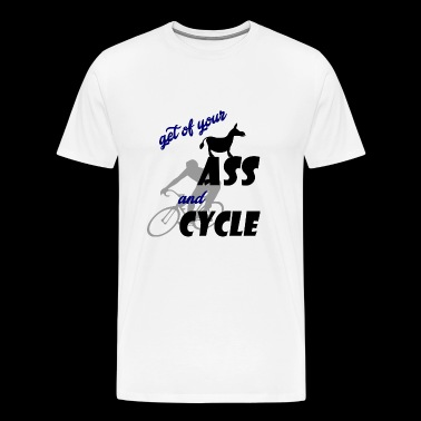 get of your ass and cycle - Men's Premium T-Shirt