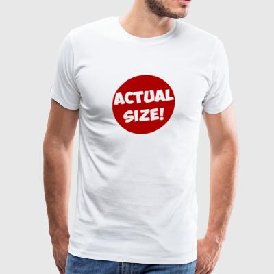 Actual Size - Men's Premium T-Shirt