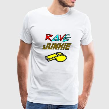 rave junkie - Men's Premium T-Shirt