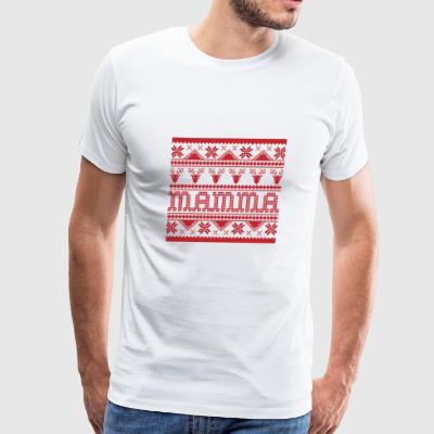 Christmas Ugly Xmas Sweater Mamma - Men's Premium T-Shirt
