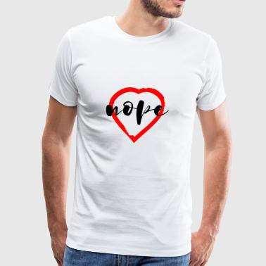 valentines hart all shops shirt nope - Men's Premium T-Shirt