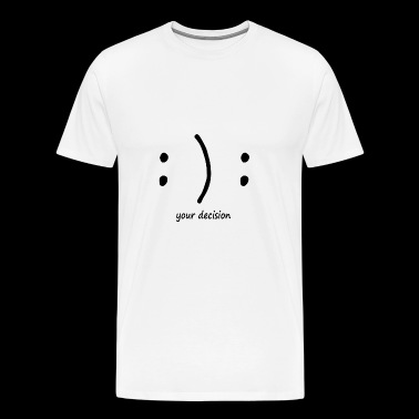 happy or sad? emotional smile - Men's Premium T-Shirt