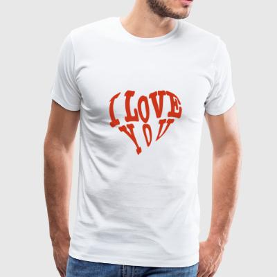 I LOVE YOU - Men's Premium T-Shirt