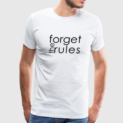White Tees Shirt Collection: Forget the Rules - Men's Premium T-Shirt