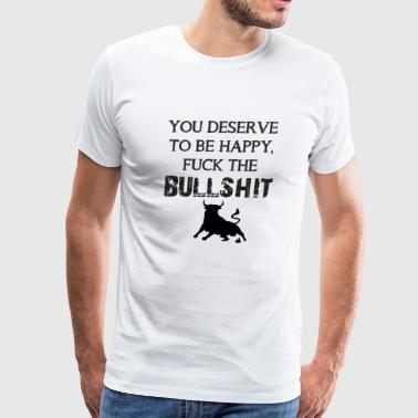 F the bullshit - Men's Premium T-Shirt