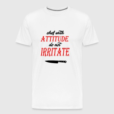chef with attitude knife - Men's Premium T-Shirt