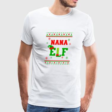 Nana Elf shirt - Funny Nana Elf Christmas gifts - Men's Premium T-Shirt