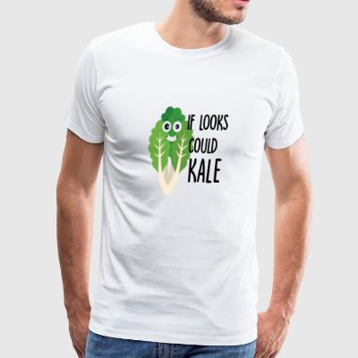 If Looks Could Kale - Men's Premium T-Shirt