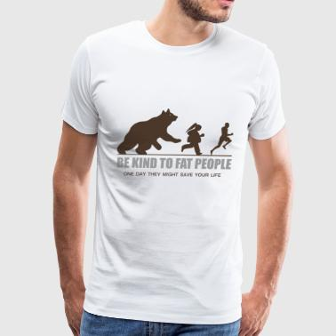 BE KIND TO FAT PEOPLE - Men's Premium T-Shirt