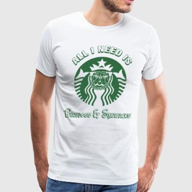All i need is bulldogs and starbucks - Men's Premium T-Shirt