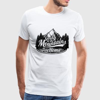 Going to the Mountains is Going Home - Men's Premium T-Shirt