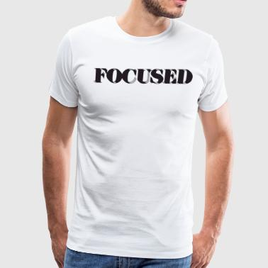 FOCUSED shirt - Men's Premium T-Shirt