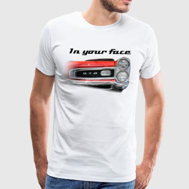 GTO In your Face - Men's Premium T-Shirt