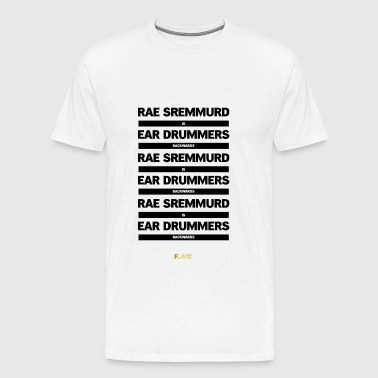 Rae Sremmurd is Ear Drummers backwords - Men's Premium T-Shirt